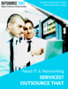 Need IT & Networking Services Outsource That