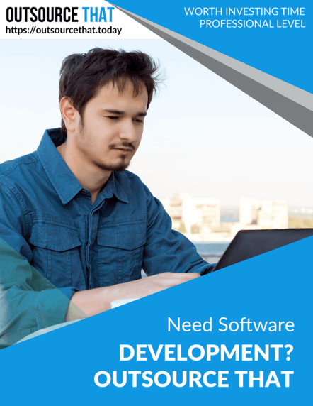 Need Software Development Services Outsource That