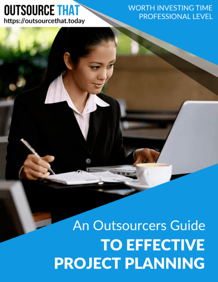 An Outsourcers Guide to Effective Project Planning