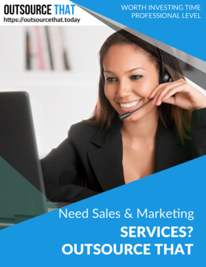 Need Sales & Marketing Services Outsource That
