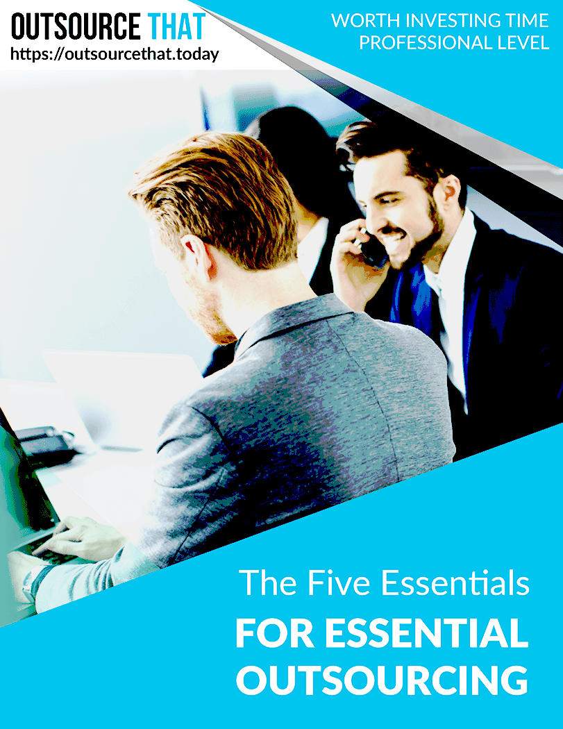 The Five Essentials for Successful Outsourcing