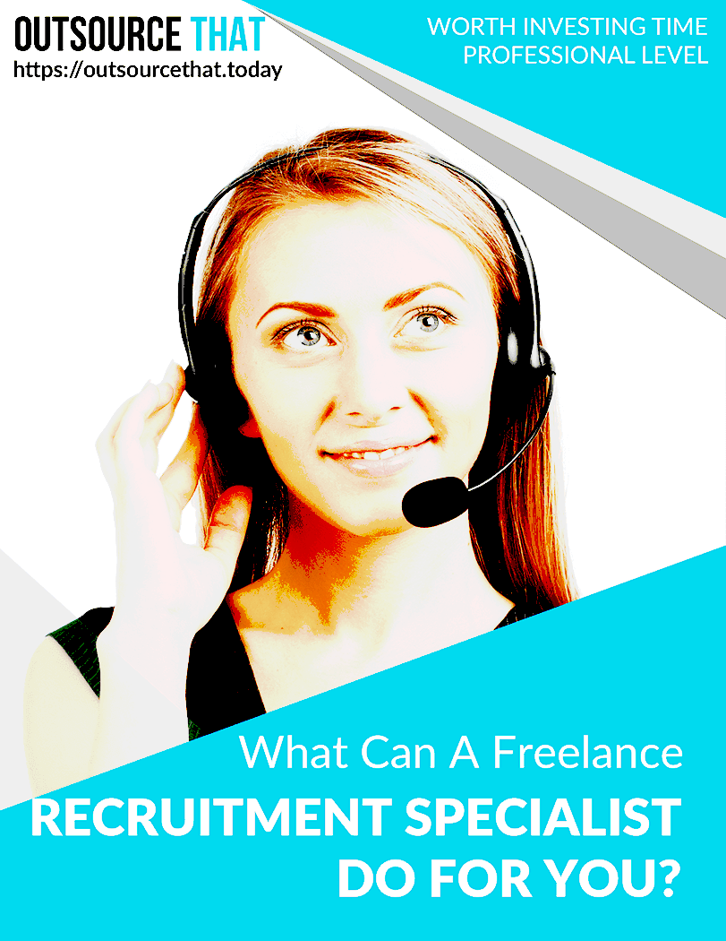 What Can A Freelance Recruitment Specialist Do for You