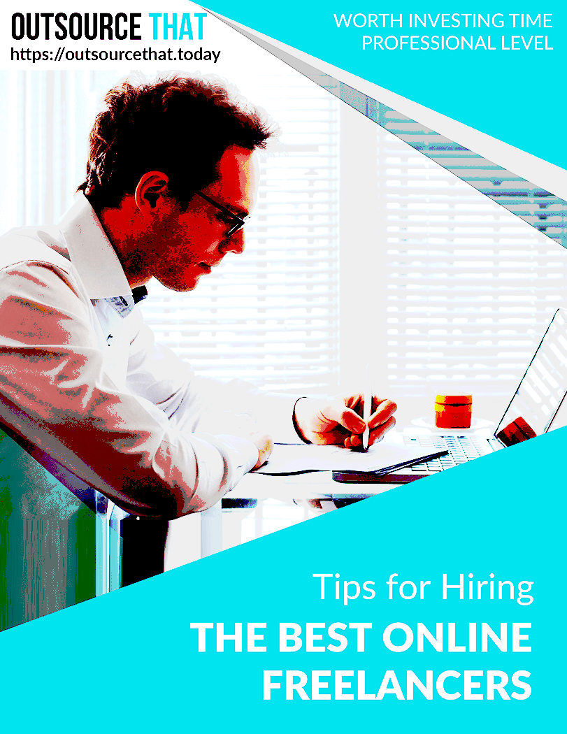 Tips for Selecting and Hiring the Best Online Freelancers