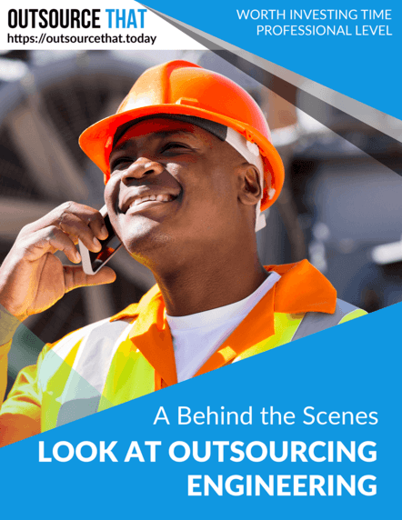 A Behind the Scenes Look at Outsourcing Engineering