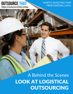 A Behind the Scenes Look at Logistics Outsourcing