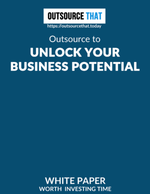 Outsource to Unlock your Business Potential