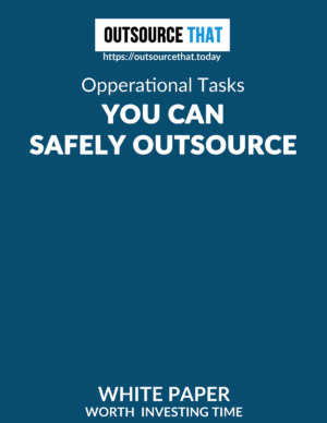 Operational Tasks You can Safely Outsource