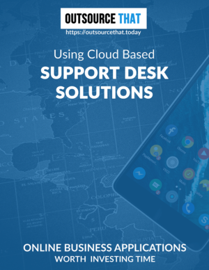 Using Cloud Based Support Desks Solutions