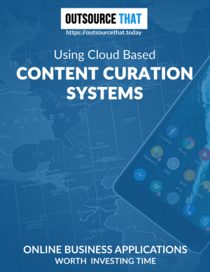 Using Cloud Based Content Curation Systems