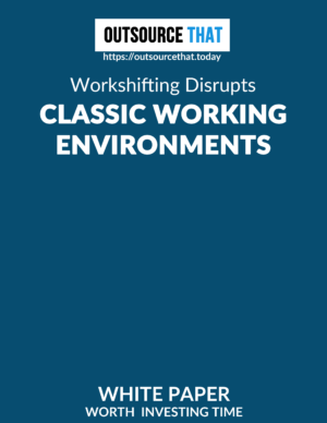 Workshifting Disrupts Classic Working Environments