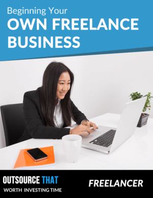 Beginning Your Own Virtual Assistant Business