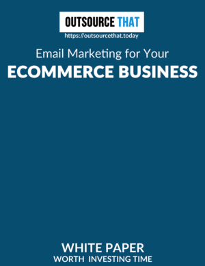 Email Marketing for Your Ecommerce Business