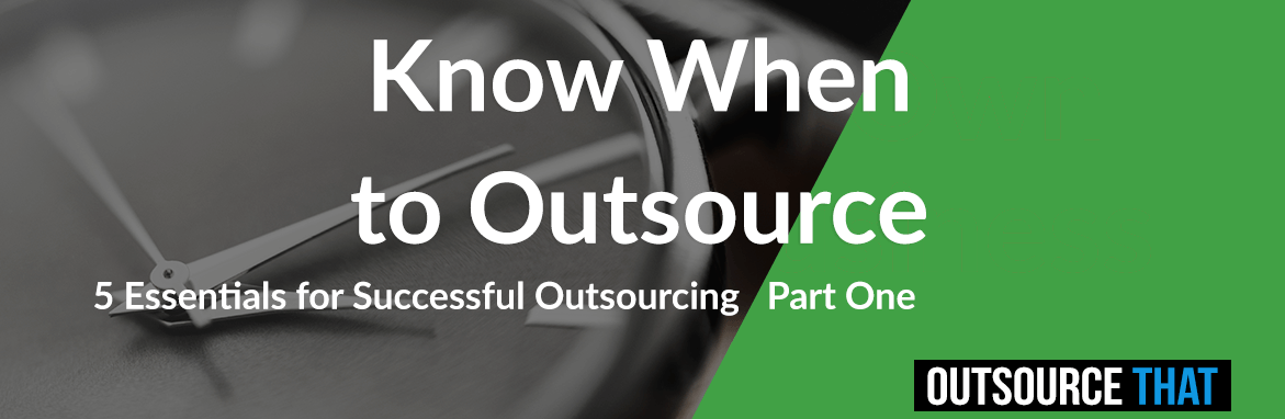 Know When to Outsource