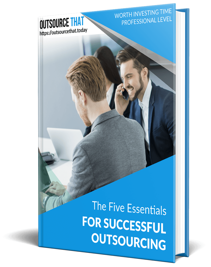 The Five Essentials of Successful Outsourcing